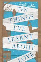 Ten Things I've Learned About Love - Sarah Butler