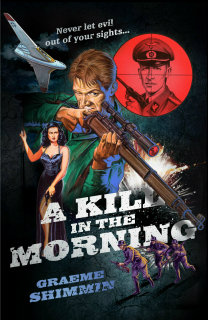A Kill in the Morning by Graeme Shimmin review