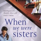 When We Were Sisters, by Beth Miller