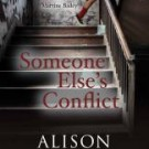 Someone Else's Conflict, by Alison Layland
