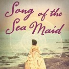 Song of the Sea Maid, by Rebecca Mascull