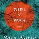 Girl at War, by Sara Novic