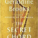 The Secret Chord, by Geraldine Brooks